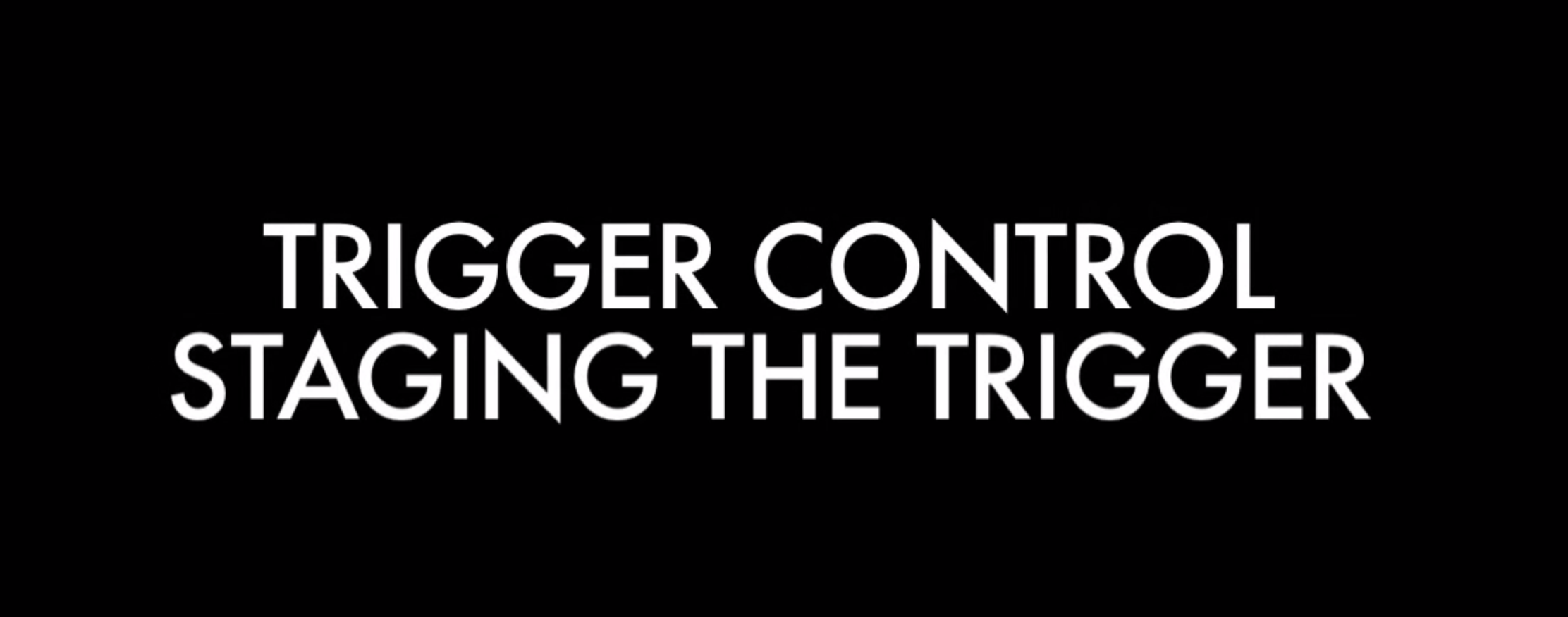 Stagging the Trigger